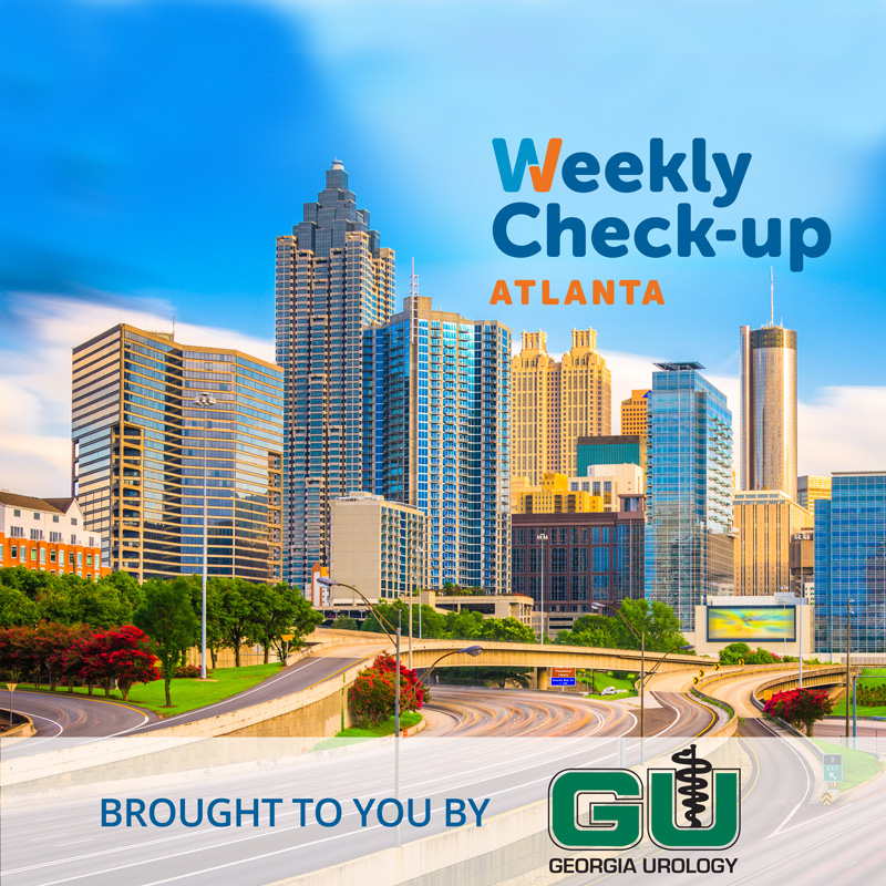 The Weekly Check-Up in Atlanta is Brought to you by Georgia Urology